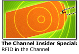 The Channel Insider Special Report: RFID in the Channel