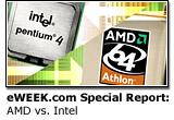 eWEEK.com Special Report: AMD vs. Intel