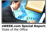 eWEEK.com Special Report: State of the Office