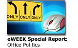 eWEEK Special Report: Office Politics