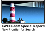 eWEEK.com Special Report: New Frontiers for Search
