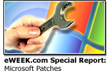 eWEEK.com Special Report: Keeping Pace with Microsoft's Patches