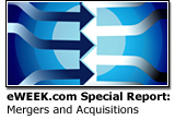 eWEEK.com Special Report: Mergers & Acquisitions