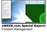 eWEEK.com Special Report: Content Management