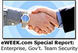 eWEEK.com Special Report: Enterprise, Government Team for Security