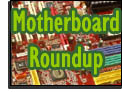 Motherboard roundup
