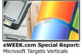 eWEEK.com Special Report: Microsoft Targets Vertical Markets