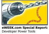 eWEEK.com Special Report: Developer Power Tools