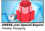 eWEEK.com Special Report: Holiday Shopping
