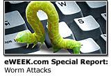 eWEEK.com Special Report: Worm Attacks